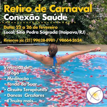 RETIRO DE CARNAVAL  – CONEXÃO SAÚDE | 22 a 26 de fevereiro 2020